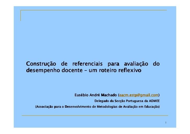 Construç Construção de referenciais para avaliação do                                   avaliaç desempenho docente – um ro...