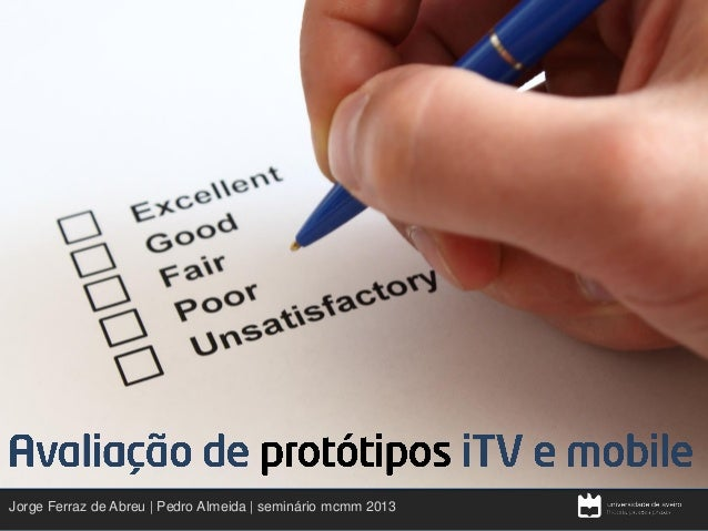 • •  Jorge Ferraz de Abreu | Pedro Almeida | seminário mcmm 2013