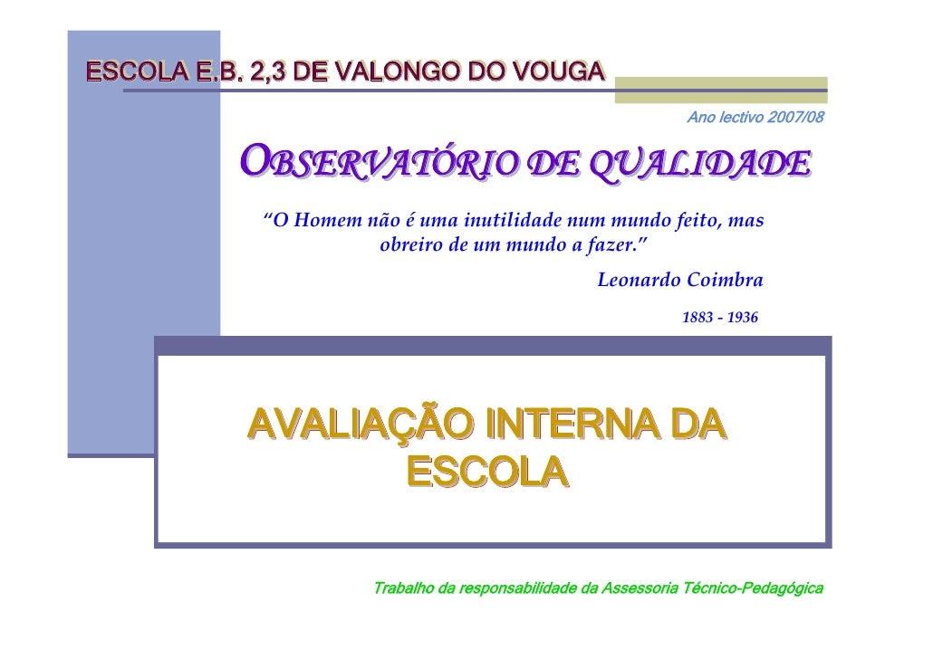 ESCOLA E.B. 2,3 DE VALONGO DO VOUGA                                                                 Ano lectivo 2007/08   ...