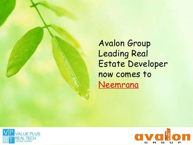 Avalon Group Leading Real Estate Developer now comes to Neemrana
