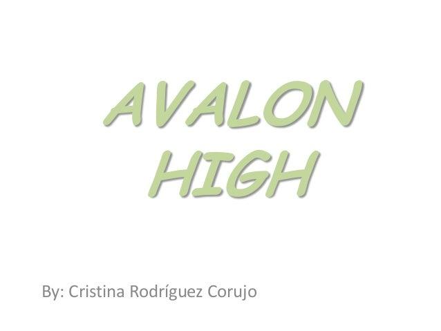 AVALON HIGH By: Cristina Rodríguez Corujo