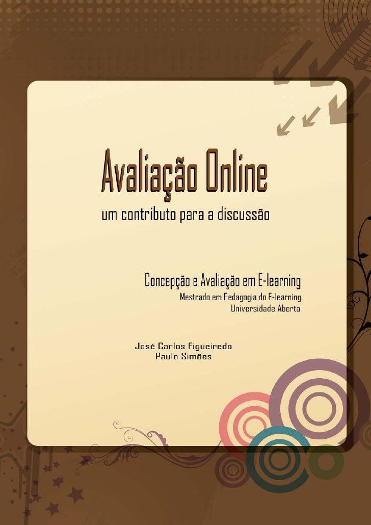 Nota Introdutória   Este trabalho, no âmbito da Unidade Curricular de Concepção e Avaliação em E-Learning, do Mestrado em ...