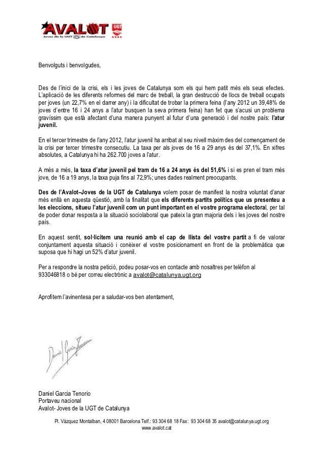 Benvolguts i benvolgudes,Des de l'inici de la crisi, els i les joves de Catalunya som els qui hem patit més els seus efect...