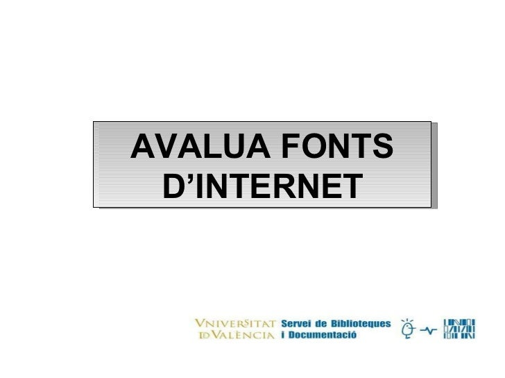 AVALUA FONTS D'INTERNET