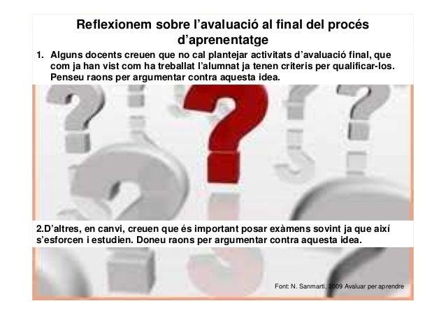 INDICADORS D'AVALUACIÓ Es defineix com l'acció concreta que s'observa en la realització d'una tasca, una expressió, una fr...