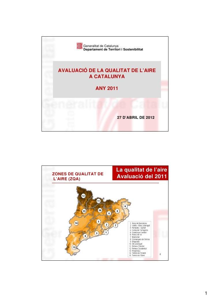 Generalitat de Catalunya            Departament de Territori i Sostenibilitat  AVALUACIÓ DE LA QUALITAT DE L'AIRE         ...