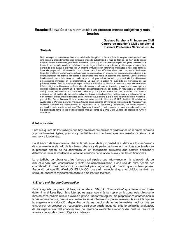 1 1 Ecuador.El avalúo de un inmueble: un proceso menos subjetivo y más técnico Gustavo Barahona P., Ingeniero Civil Carrer...