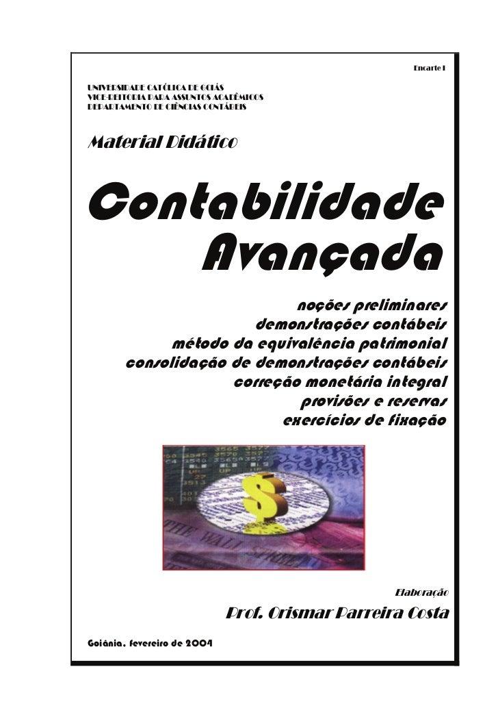 Encarte IUNIVERSIDADE CATÏLICA DE GOIÈSVICE-REITORIA PARA ASSUNTOS ACAD¯MICOSDEPARTAMENTO DE CI¯NCIAS CONTÈBEISMaterial Di...
