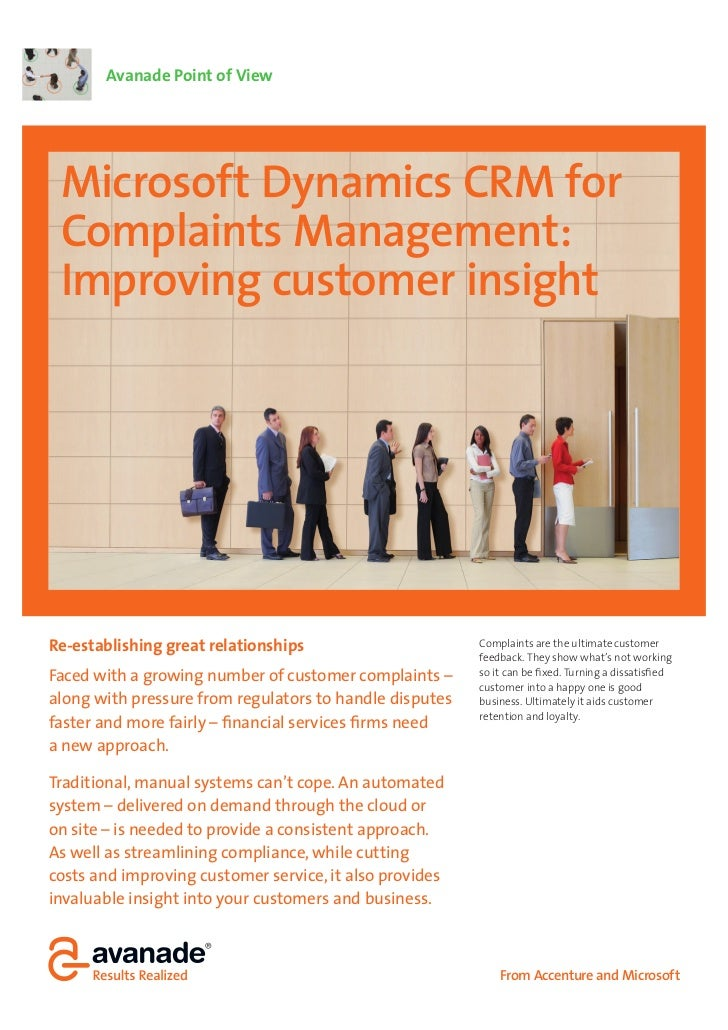 Avanade Point of View Microsoft Dynamics CRM for Complaints Management: Improving customer insightRe-establishing great re...