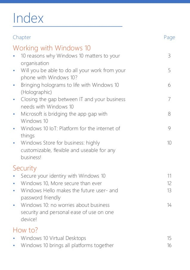Index Chapter Working with Windows 10 • 10 reasons why Windows 10 matters to your organisation • Will you be able to do ...