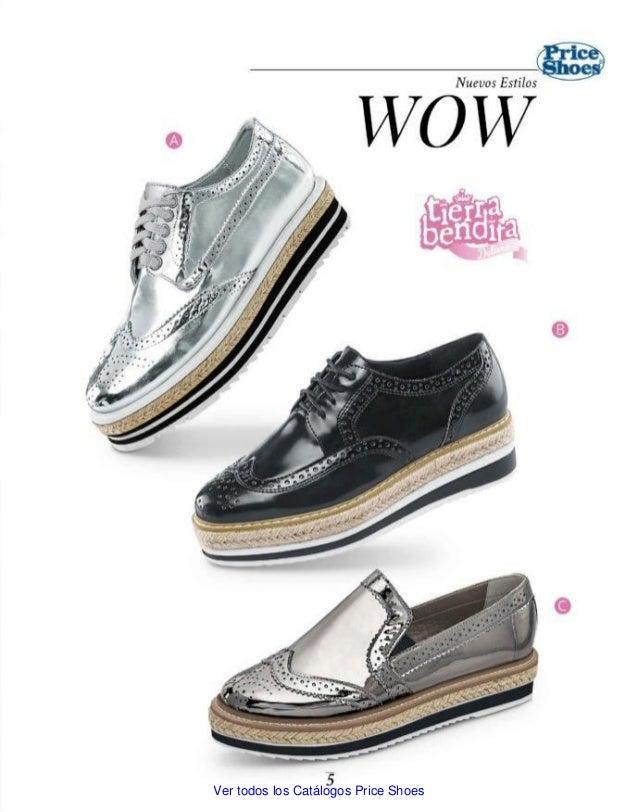 8cd7ece6f2 Ver todos los Catálogos Price Shoes  5.