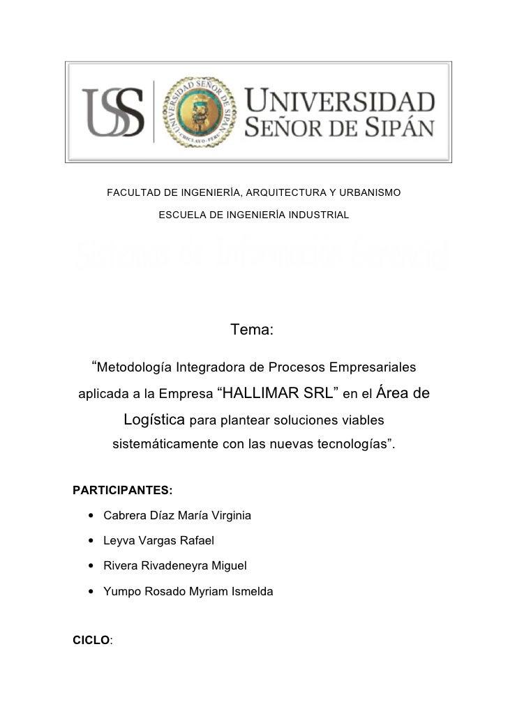 FACULTAD DE INGENIERÍA, ARQUITECTURA Y URBANISMO              ESCUELA DE INGENIERÍA INDUSTRIAL                           T...