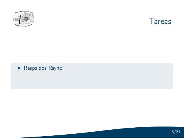 TareasRespaldos Rsync.                            6/21