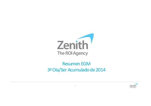 Resumen EGM  3ª Ola/3er Acumulado de 2014  1