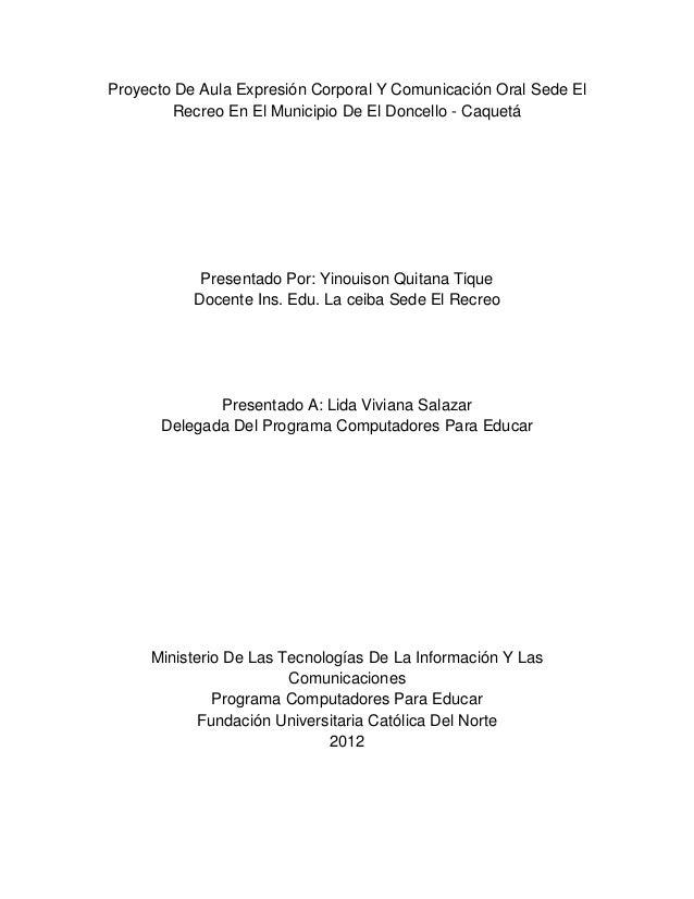 Proyecto De Aula Expresión Corporal Y Comunicación Oral Sede El        Recreo En El Municipio De El Doncello - Caquetá    ...