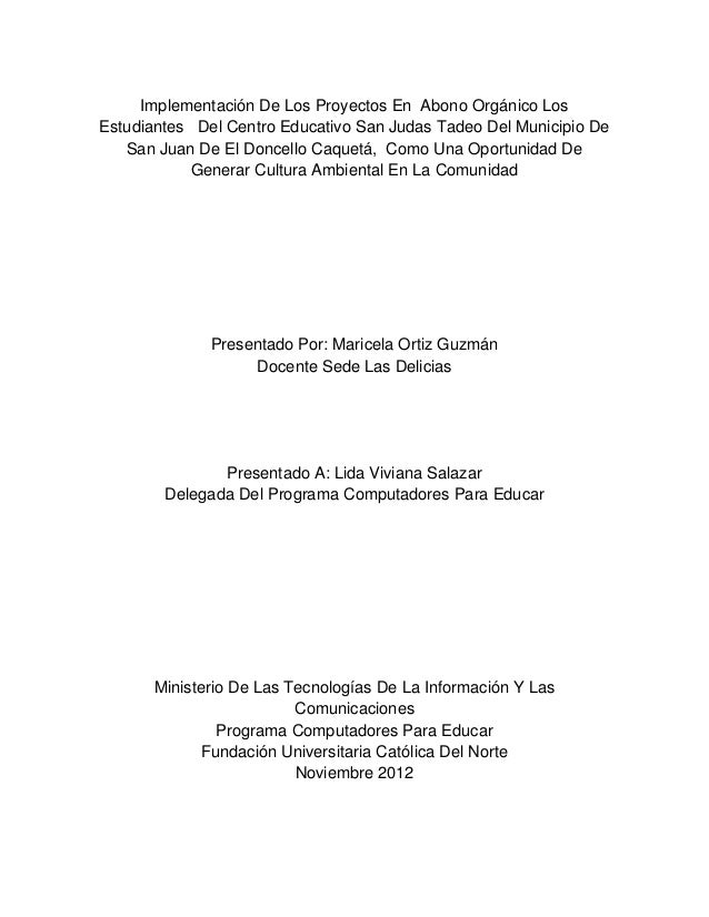 Implementación De Los Proyectos En Abono Orgánico LosEstudiantes Del Centro Educativo San Judas Tadeo Del Municipio De   S...