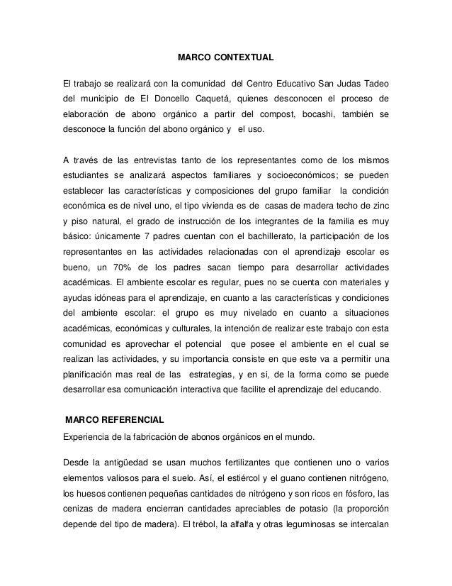 MARCO CONTEXTUALEl trabajo se realizará con la comunidad del Centro Educativo San Judas Tadeodel municipio de El Doncello ...