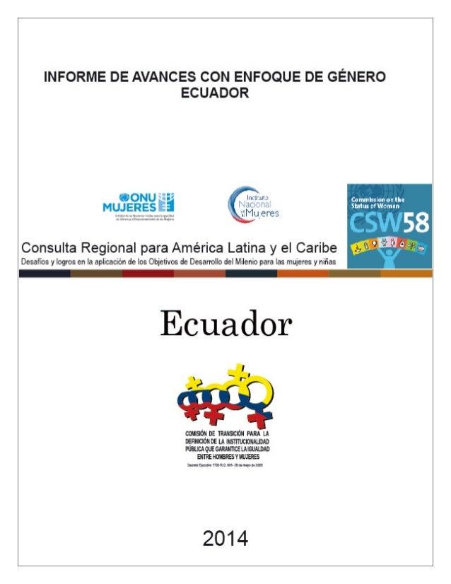 INFORME DE AVANCE EN OBJETIVOS DEL MILENIO Objetivo 1. Reducción de pobreza extrema y hambre En este objetivo el Ecuador b...