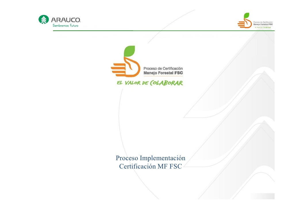 Proceso Implementación Certificación MF FSC