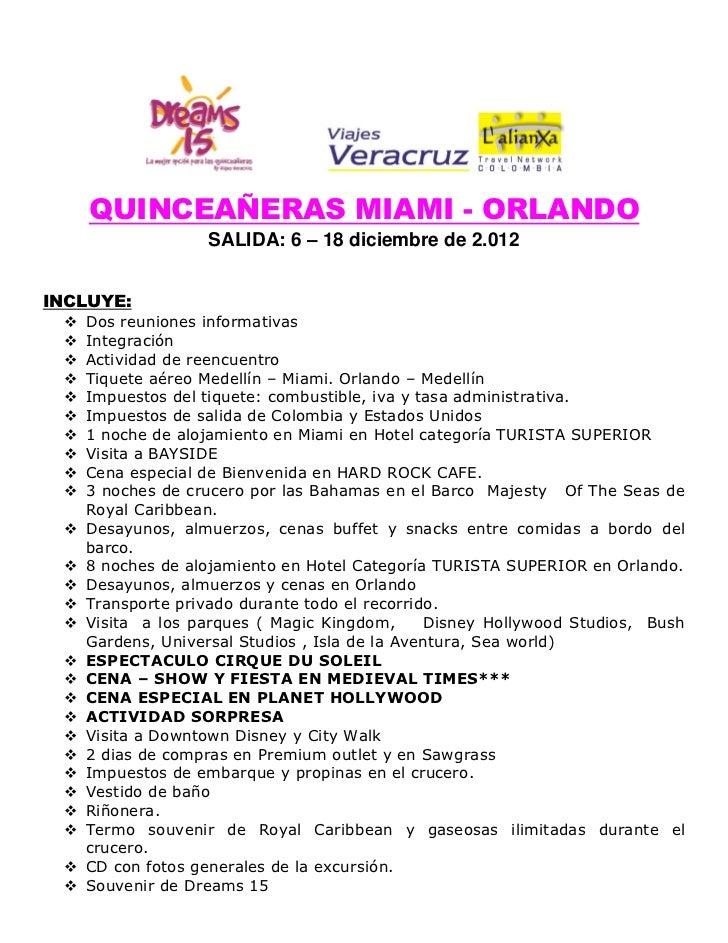 QUINCEAÑERAS MIAMI - ORLANDO                   SALIDA: 6 – 18 diciembre de 2.012INCLUYE:    Dos reuniones informativas  ...