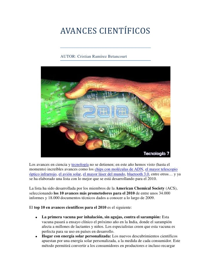 AVANCES CIENTÍFICOSAUTOR: Cristian Ramírez Betancourt<br />Los avances en ciencia y tecnología no se detienen; en este año...