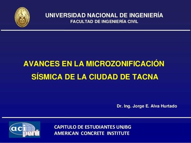 UNIVERSIDAD NACIONAL DE INGENIERÍA            FACULTAD DE INGENIERÍA CIVILAVANCES EN LA MICROZONIFICACIÓN SÍSMICA DE LA CI...