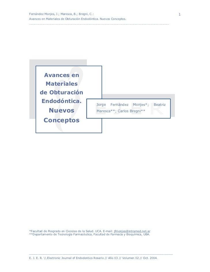 Fernández Monjes, J.; Maresca, B.; Bregni, C.:                                                               1Avances en M...