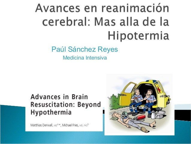 Paúl Sánchez Reyes   Medicina Intensiva