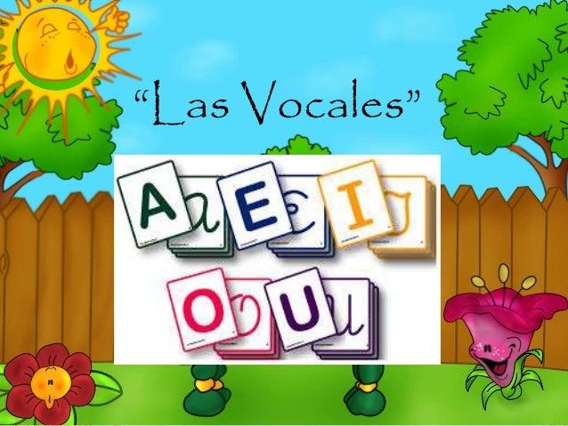 """""""Las Vocales"""""""