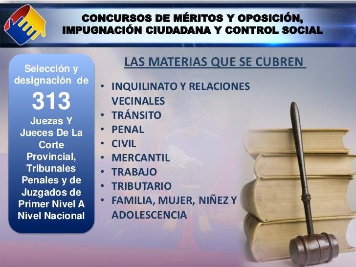 CONCURSOS DE MÉRITOS Y OPOSICIÓN,         IMPUGNACIÓN CIUDADANA Y CONTROL SOCIAL  Selección y                     LAS MATE...