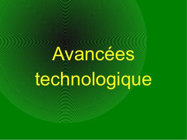 Avancéestechnologique
