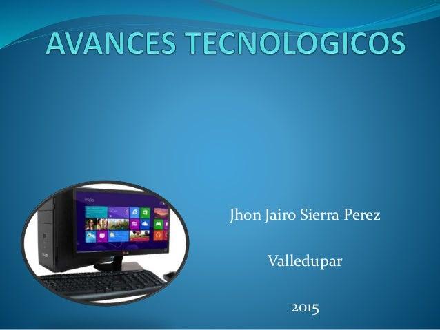 Jhon Jairo Sierra Perez Valledupar 2015