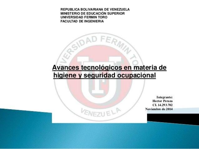 REPUBLICA BOLIVARIANA DE VENEZUELA MINISTERIO DE EDUCACIÓN SUPERIOR UNIVERSIDAD FERMIN TORO FACULTAD DE INGENIERIA Avances...