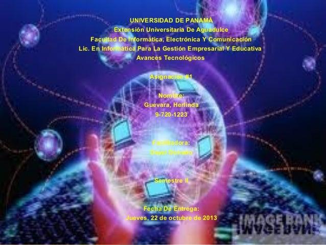 UNIVERSIDAD DE PANAMÁ Extensión Universitaria De Aguadulce Facultad De Informática, Electrónica Y Comunicación Lic. En Inf...