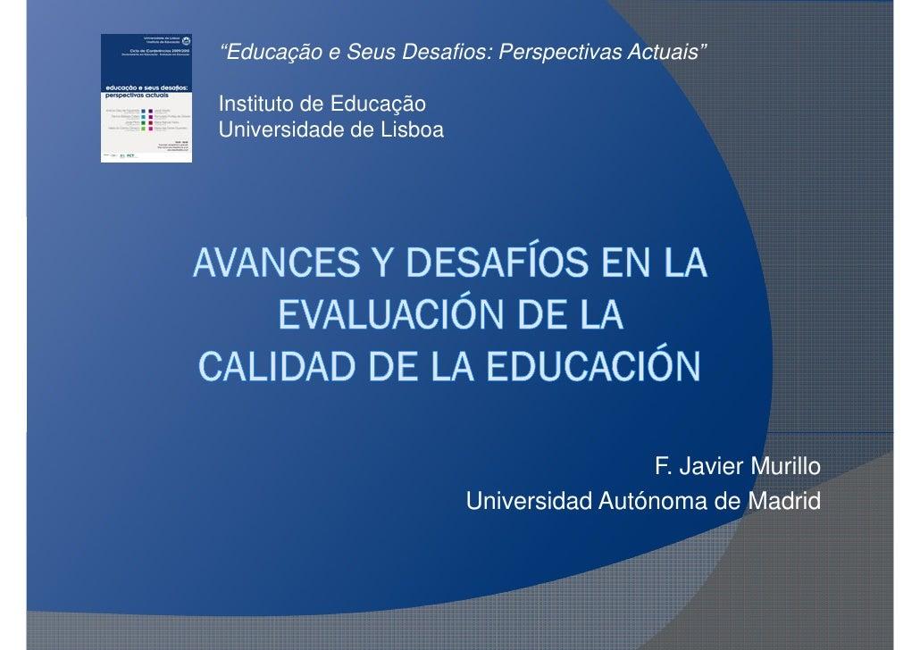 """""""Educação e Seus Desafios: Perspectivas Actuais""""  Instituto de Educação Universidade de Lisboa                            ..."""