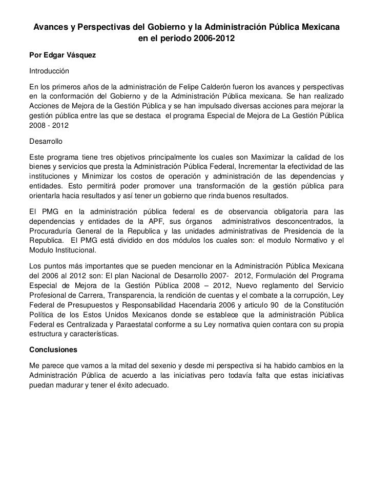 Avances y Perspectivas del Gobierno y la Administración Pública Mexicana                         en el periodo 2006-2012Po...