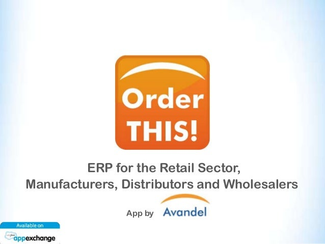 ERP for the Retail Sector, Manufacturers, Distributors and Wholesalers App by