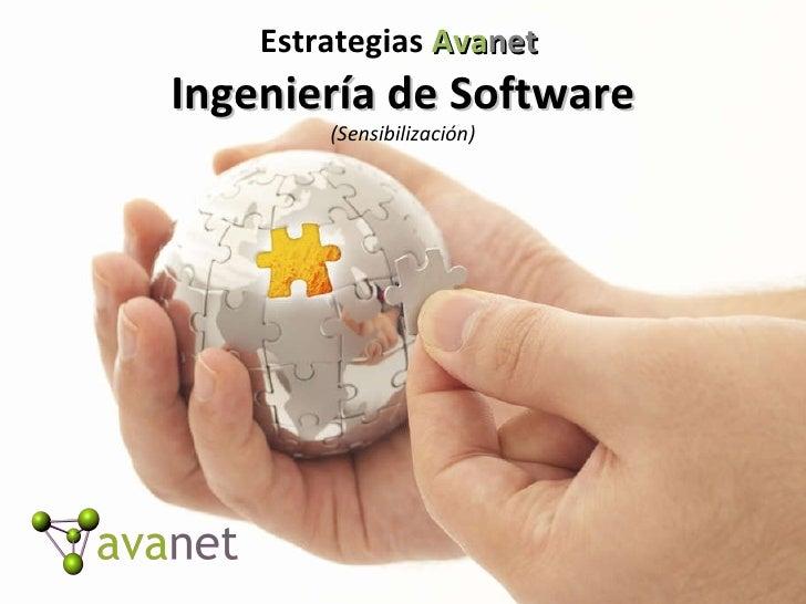 Estrategias  Ava net  Ingeniería de Software (Sensibilización)