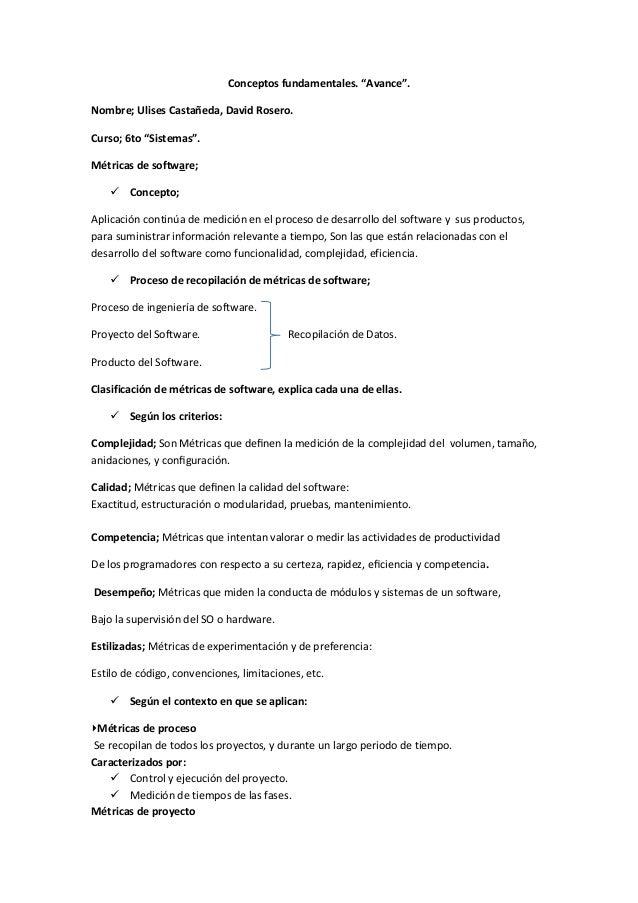 """Conceptos fundamentales. """"Avance"""".Nombre; Ulises Castañeda, David Rosero.Curso; 6to """"Sistemas"""".Métricas de software; Conc..."""