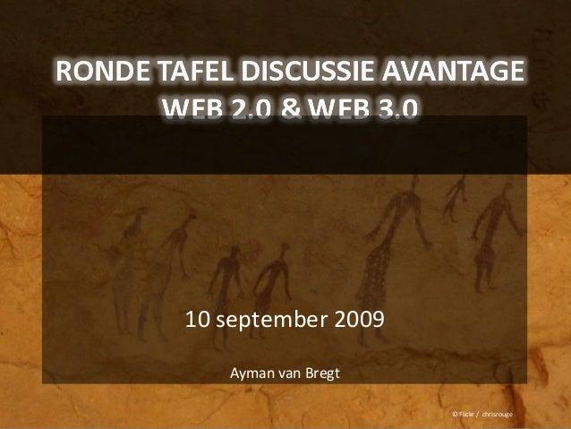 10 september 2009 Ayman van Bregt © Flickr / chrisrouge