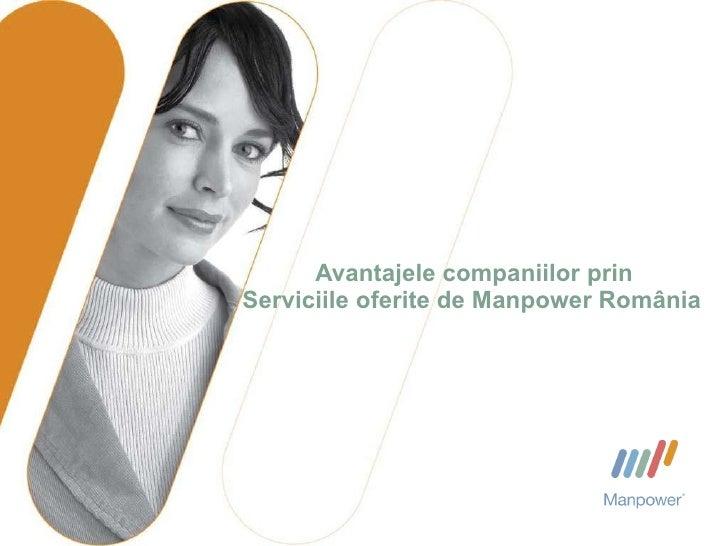 Avantajele companiilor  prin Serviciile oferite de Manpower Rom ânia