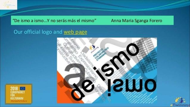 """Our official logo and web page """"De ismo a ismo...Y no serás más el mismo"""" Anna Maria Sganga Forero"""