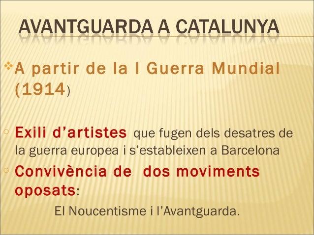 Avantguarda a Catalunya Slide 3