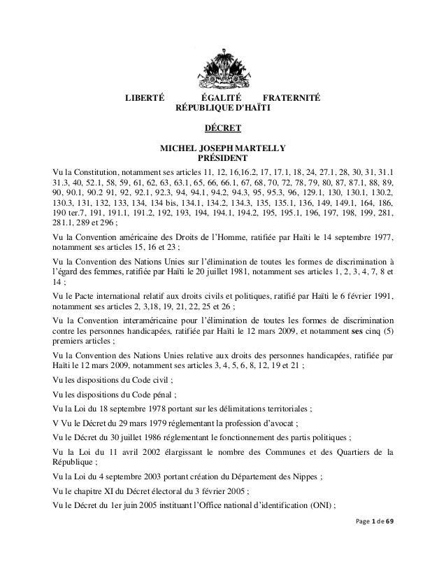 Page 1 de 69 LIBERTÉ ÉGALITÉ FRATERNITÉ RÉPUBLIQUE D'HAÏTI DÉCRET MICHEL JOSEPH MARTELLY PRÉSIDENT Vu la Constitution, not...