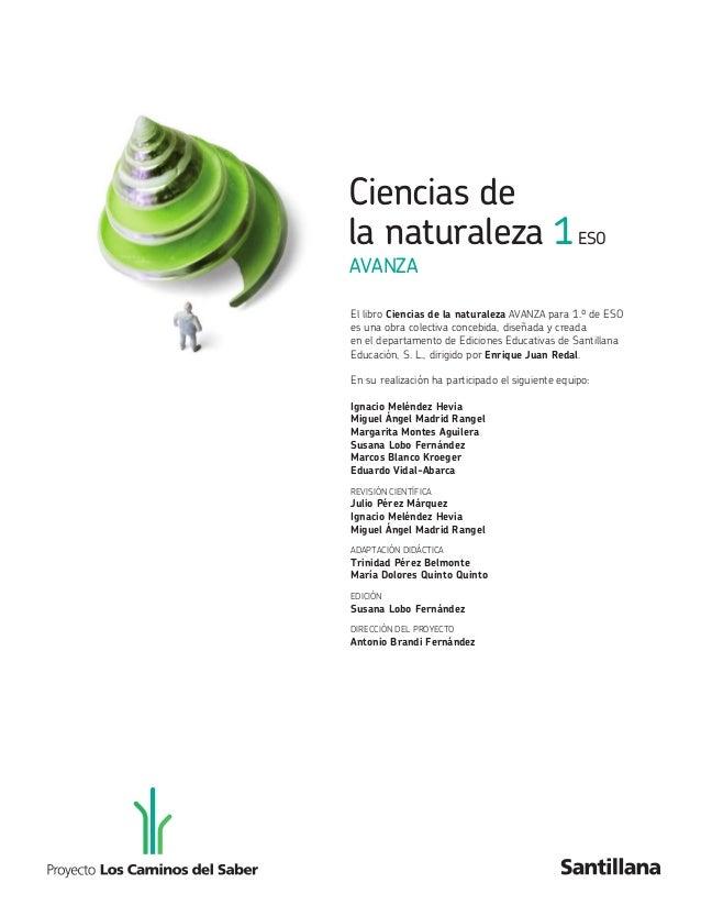 Ciencias de  la naturaleza 1ESO  AVANZA  El libro Ciencias de la naturaleza AVANZA para 1.º de ESO  es una obra colectiva ...