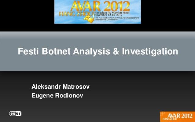 Festi Botnet Analysis & Investigation   Aleksandr Matrosov   Eugene Rodionov