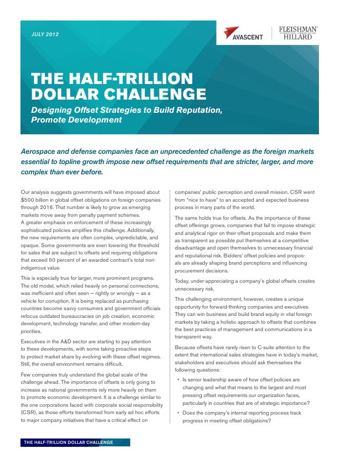 JULY 2012    THE HALF-TRILLION    DOLLAR CHALLENGE    Designing Offset Strategies to Build Reputation,    Promote Developm...