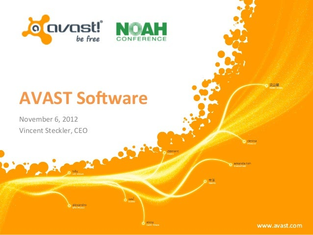 AVAST Soware November 6, 2012 Vincent Steckler, CEO                                   www.avast.com