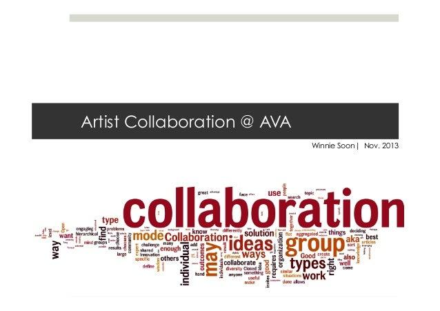 Artist Collaboration @ AVA Winnie Soon| Nov. 2013
