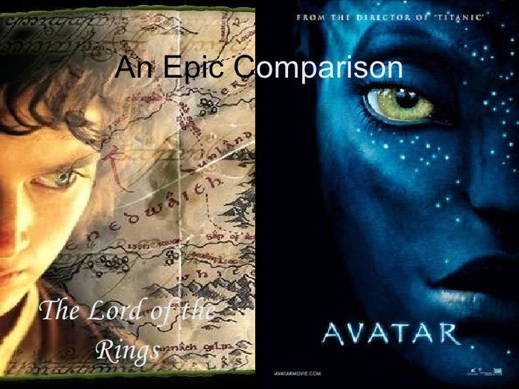An Epic   C omparison The Lord of the Rings